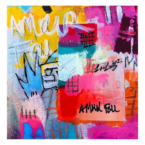 """Mini Passion""(1) 6x6 acrylic on canvas"