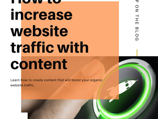 How can I increase traffic to my website with content?