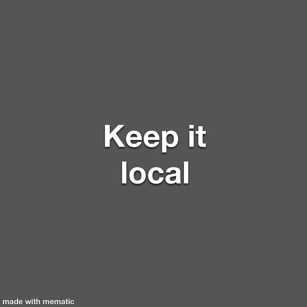 Grey box with keep it local text