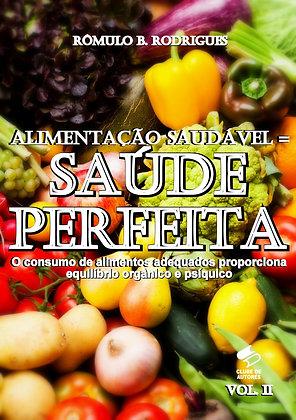 Alimentação saudável = Saúde perfeita vol.2