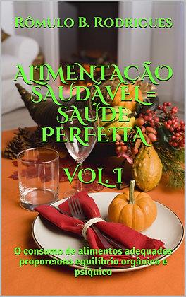 Alimentação saudável = Saúde perfeita vol.1