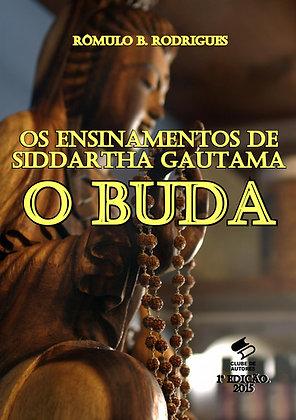 Os ensinamentos de Siddartha Gautama, o Buda