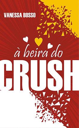 À beira do crush