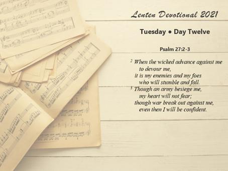 Lenten Devotional 2021 - Day Twelve