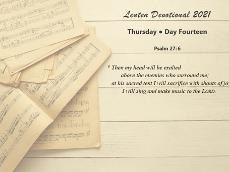 Lenten Devotional 2021 - Day Fourteen