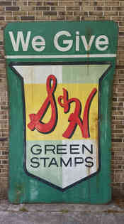 Hand painted faux distressed S&H Green Stamps sign on alumapanel
