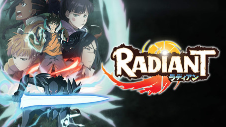 Radiant Review (Anime Review)