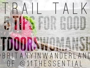 TRAIL TALK: RESPONSIBLE OUTDOORSWOMANSHIP
