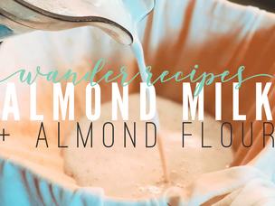ALMOND MILK + FLOUR