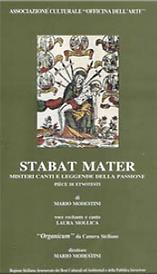 """Copertina DVD """"Stabat mater"""". Laura Mollica. Opera sacra in versi, ultimi giorni di Gesù, leggende cantate in Sicilia la sera del Venerdì Santo"""