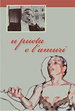 U pueta e l'amuri spettacolo Laura Mollica Giuseppe Greco officina dell'arte