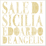 """copertina """"Sale di Sicilia"""" Laura Mollica. Edoardo de Angelis. Franco Battiato, Andrea Camilleri e Mimmo Cuticchio."""