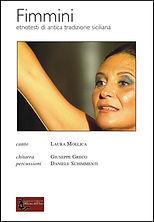 Fimmini spettacolo Laura Mollica Giuseppe Greco officina dell'arte