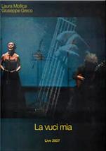 """Copertina DVD """"La vuci mia"""" live 2007. Laura Mollica e Giuseppe Greco."""