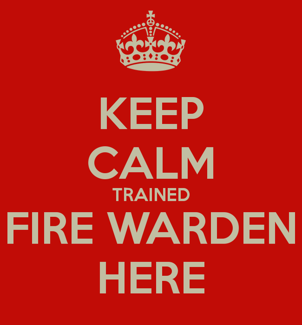 keep-calm-trained-fire-warden-here-1