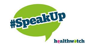 #SpeakUp healthwatch