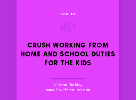 Crush working from home and school duties for the kids