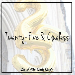 25 & Clueless
