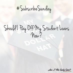 Should I Pay Off My Student Loans Now?