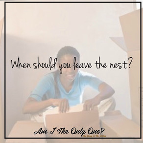 Should you leave the nest?