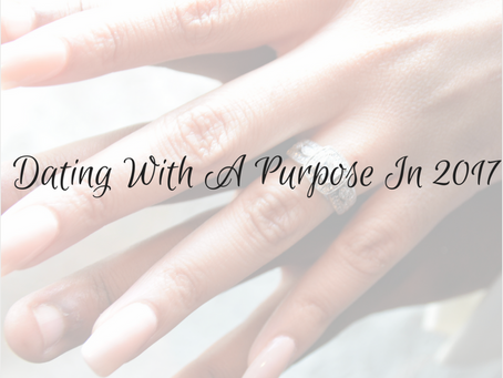 Dating With A Purpose In 2017