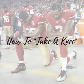 "How You Can ""Take a Knee"""