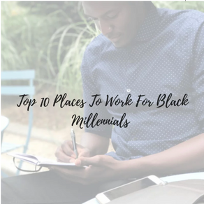 Top 10 Places to Work for Black Professionals