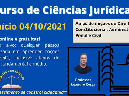 Aulas de noções de Direito Constitucional, Administrativo, Penal e Civil