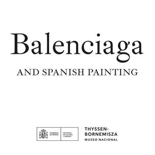 BALENCIAGA AND SPANISH PAINTING