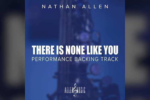 There Is None Like You - Backing Track