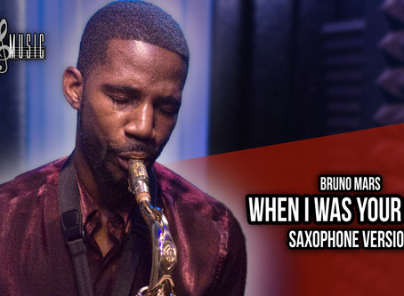 When I Was Your Man - Saxophone Cover (Bruno Mars)