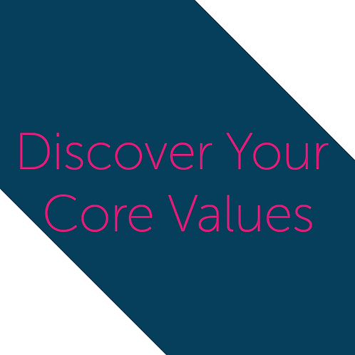 Discover Your Core Values worksheet