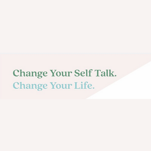 Change Your Self-Talk, Change your Life worksheet