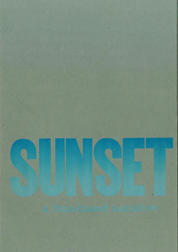 Sunset, a time-based narrative