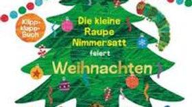 Raupe Nimmersatt feiert Weihnachten