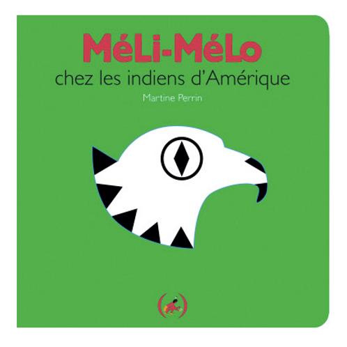Méli-Mélo chez les Indiens d'Amérique