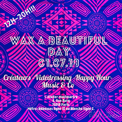 wax beautiful day