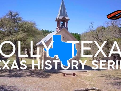 Texas History Series: Polly, Texas