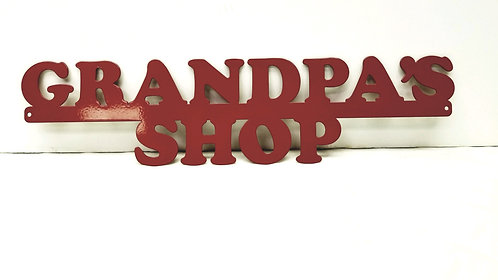 Grandpa's Shop sign