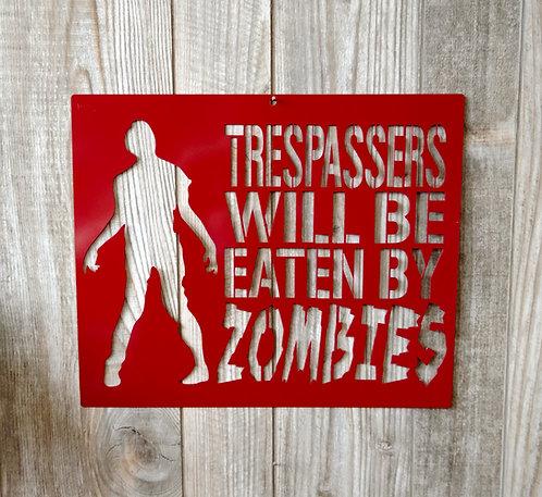 Zombie No Trespassing Sign