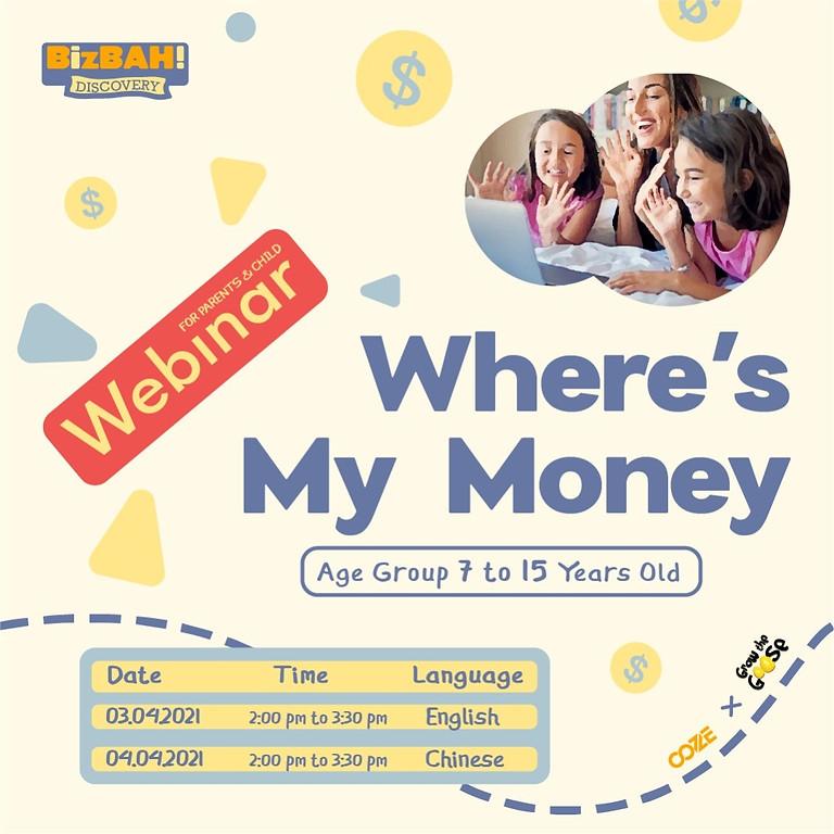 Where's My Money Webinar - Chinese
