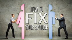 How To Fix Your Spouse