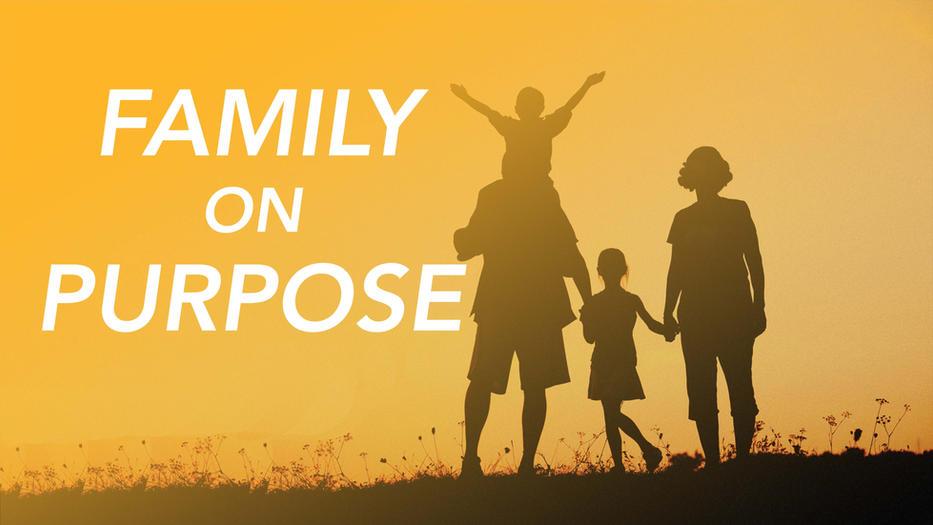 Family on Purpose