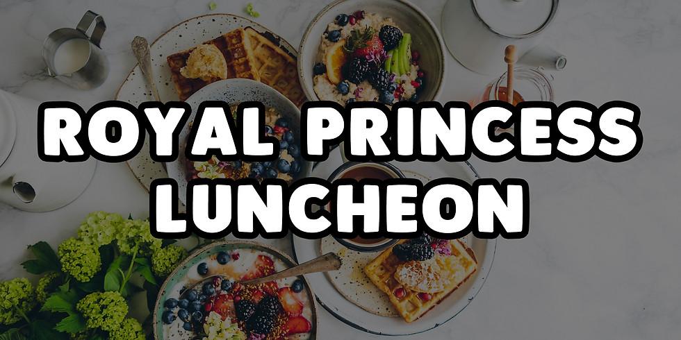 Royal Princess Luncheon