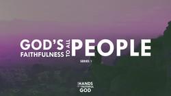 God's Faithfulness To All People