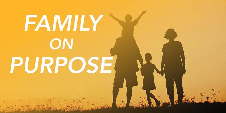 Family On Purpose_16x9 small.jpg