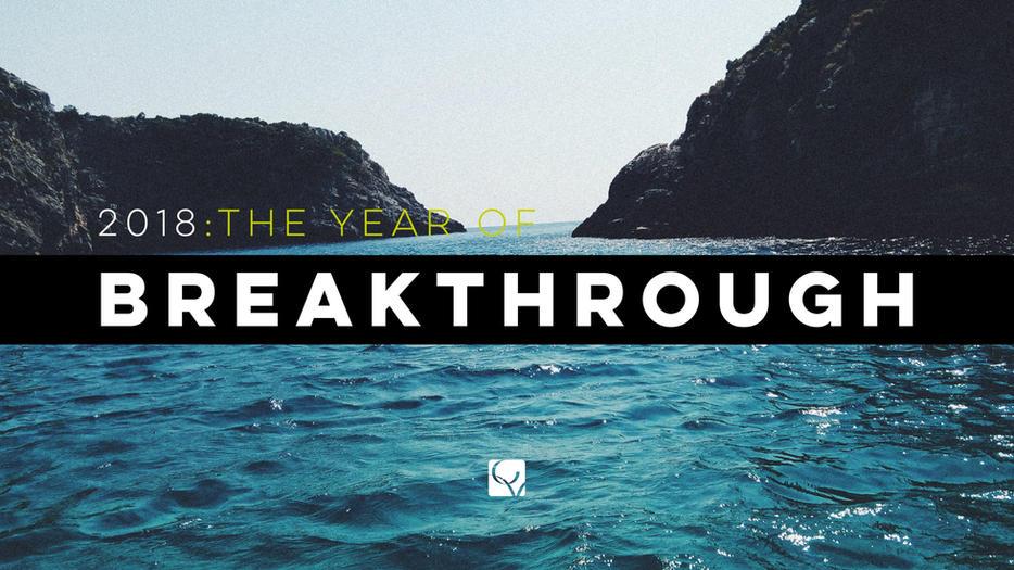 Year of Breakthrough