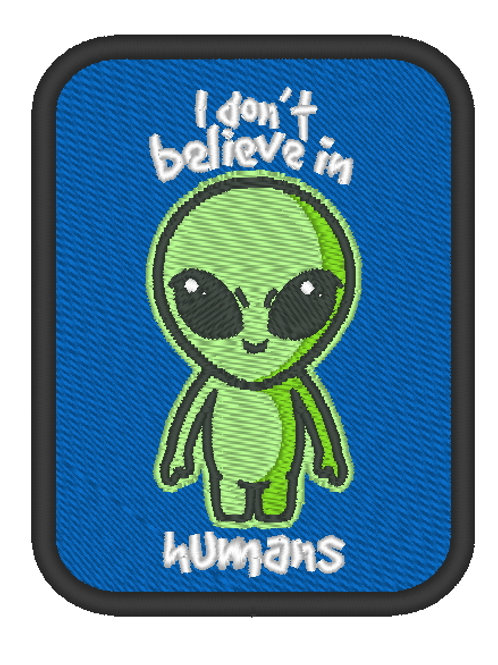 MORALE PATCH - I DONT BELIEVE IN HUMANS