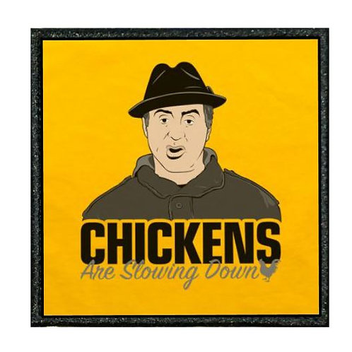 THERMAL VINYL PATCH ROCKY CHICKENS ARE SLOWING DOWN