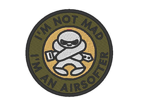 """MORALE PATCH """"IM NOT MAD IM AN AIRSOFTER"""""""